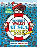 Wheres Wally? At Sea: Activity Book