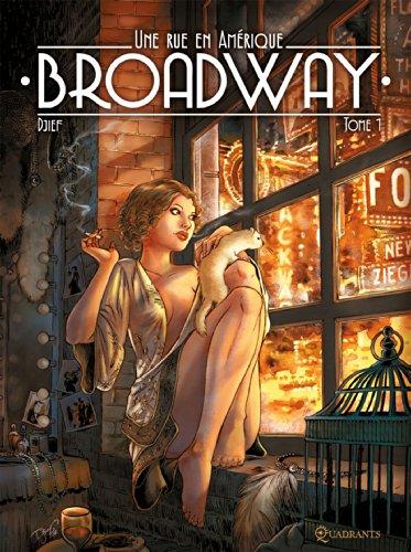 Broadway - Une rue en Amérique T01