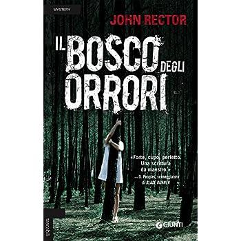 Il Bosco Degli Orrori