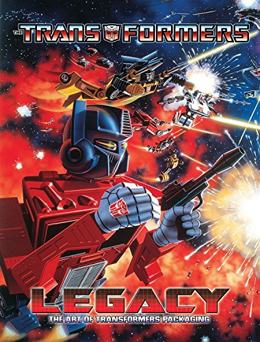 Transformers Legacy: The Art of Transformers Packaging por Jim Sorenson