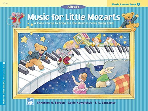 Music for Little Mozarts, Lesson Book 3: A Piano Course to Bring Out the Music in Every Young Child (English Edition)