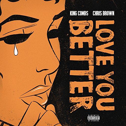 Love You Better [Explicit]