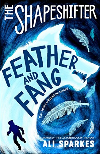 The Shapeshifter: Feather and Fang (Shapeshifter 6)