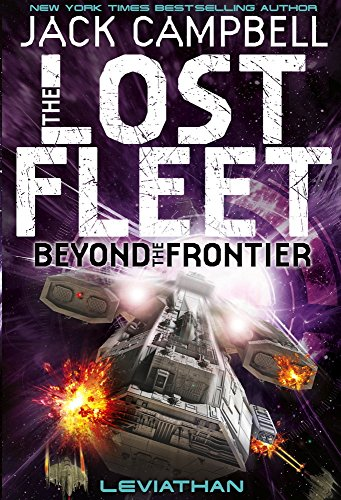 The Lost Fleet Beyond The Frontier (Lost Fleet 5)