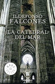 La catedral del mar par Ildefonso Falcones