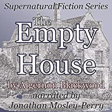 The Empty House: Supernatural Fiction Series