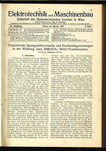 Kva Transformator (Vergleichende Sprungwellenversuche und Durchschlagsmessungen an der Wicklung eines 3000 kVA-, 60 kV-Transformators, in: ELEKTRONIK UND MASCHINENBAU, Heft 3/1927 (45. Jg.).)