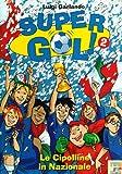 Le cipolline in Nazionale! Supergol!: 2
