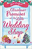 Christmas Promises at the Little Wedding Shop (Little Wedding Shop by the Sea)
