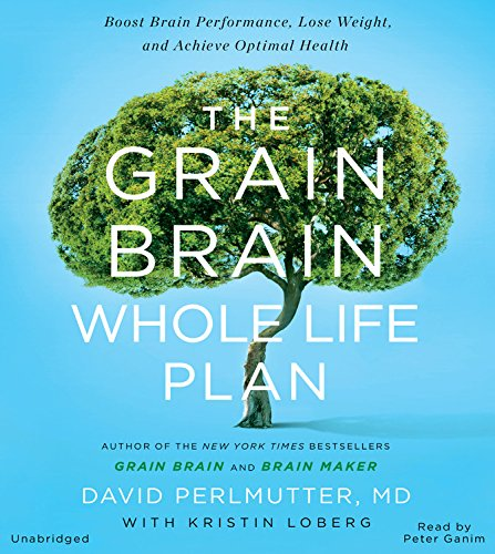 the-grain-brain-whole-life-plan-boost-brain-performance-lose-weight-and-achieve-optimal-health-libra