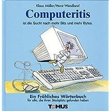 Computeritis (Tomus - Die fröhlichen Wörterbücher)