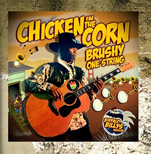 Chicken in the Corn (feat. Buffalo Billys) -