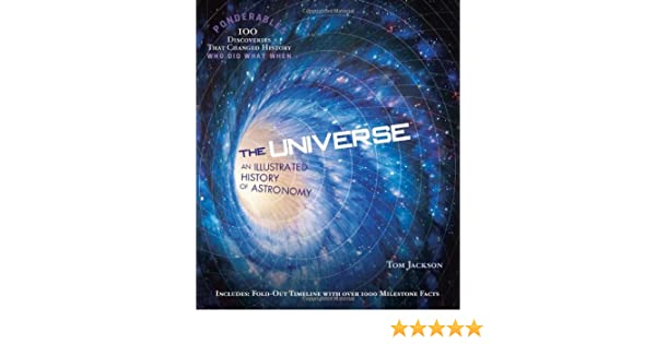 the universe an illustrated history of astronomy