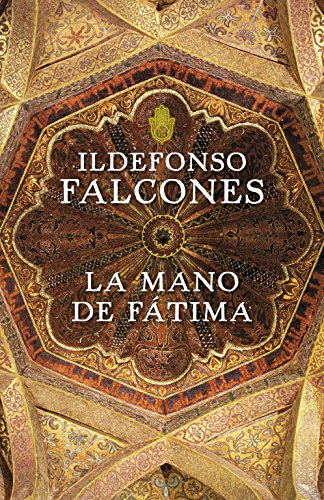 La mano de Fátima (Novela histórica)