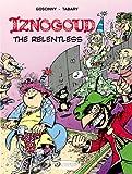 Iznogoud - tome 10 Iznogoud the relentless (10)