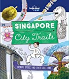 City Trails - Singapore (Lonely Planet Kids) (English Edition)