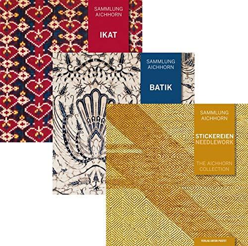 Sammlung Aichhorn: Alle drei Bände: Ikat, Batik, Stickereien