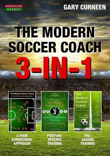 The Modern Soccer Coach: 3-In-1 por Gary Curneen