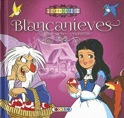 Blancanieves (Blancanieves y los siete enanitos) por Equipo de Todolibro