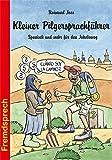Kleiner Pilgersprachführer: Spanisch und mehr für den Jakobsweg (Fremdsprech)