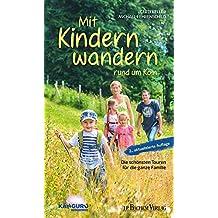 Mit Kindern wandern: Die schönsten Touren für die ganze Familie rund um Köln