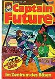 CAPTAIN FUTURE - Die große Science-Fiction-Serie Comic # 45: Im Zentrum des Bösen