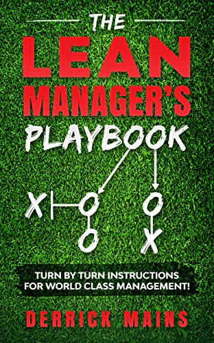 The Lean Manager's Playbook:  Turn by Turn instructions to Maximize Your Profitability (The Manager's Playbook Book 2) (English Edition)