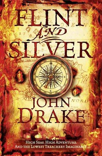 Flint and Silver (John Silver 1) por John Drake