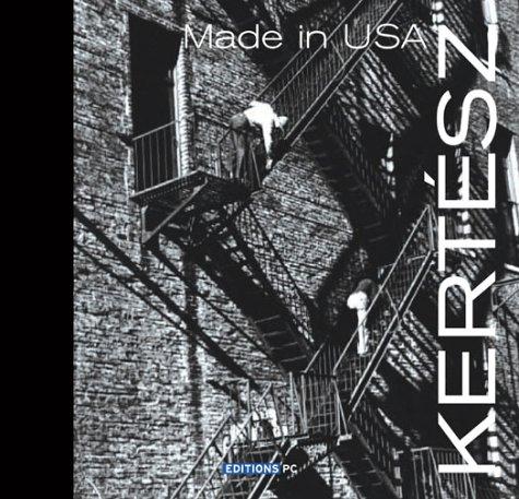 Kertész : Made in USA par Alain D'Hooghe
