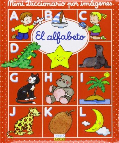 ALFABETO MINI DICCIONARIO POR IMAGENES (Mini diccionario por imagenes/ Mini Images Dictionary) por Emilie Beaumont