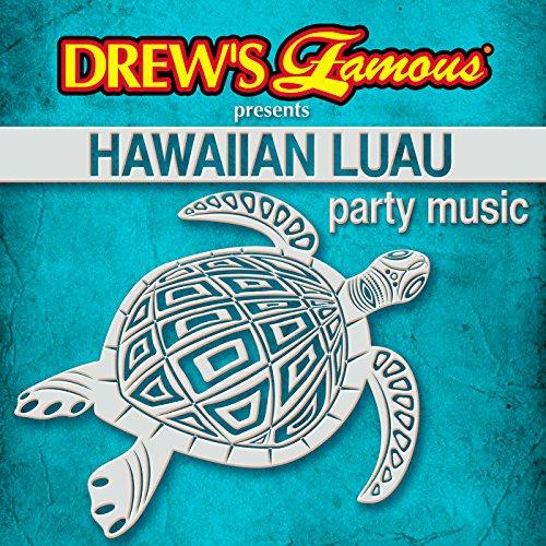 Drew's Famous Presents Hawaiian Luau Party Music