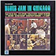 Blues Jam In Chicago - Volume 1 (Expanded Edition)