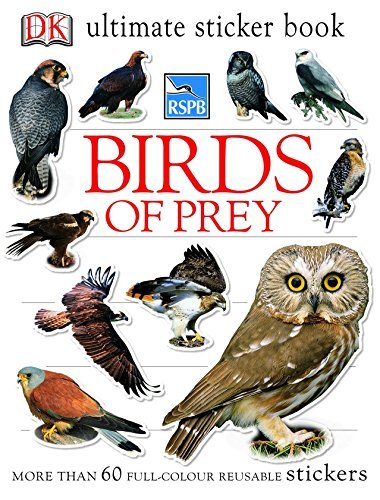 RSPB Birds of Prey Ultimate Sticker Book (Ultimate Stickers)