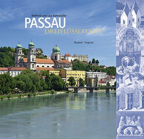 Dreiflüssestadt Passau: Deutsch - Englisch