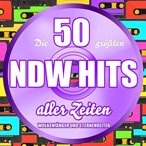 Die 50 größten NDW Hits aller ...