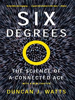 Six Degrees: The Science of a Connected Age de [Watts, Duncan J.]