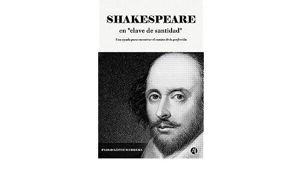 Resultado de imagen para shakespeare pablo lopez herrera