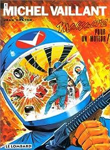 """Afficher """"Michel Vaillant : Massacre pour un moteur !"""""""