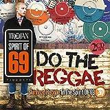 Do the Reggae/Skinhead Reggae in the Spirit of '69