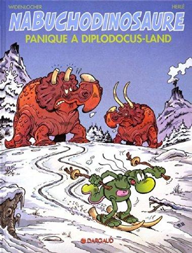 Tribulations apeupréhistoriques de Nabuchodinosaure (Les) - tome 7 - Panique à Diplodocus-land