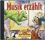 Spiel und Klang - Musikalische Früherziehung mit dem Murmel. Für Kinder zwischen 4 und 6 Jahren / Musik erzählt: CD mit 30 Hörbeispielen aus dem ... die musikalische Früherziehung mit dem Murmel