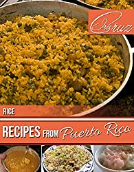 Rice Recipes from Puerto Rico (English Edition)