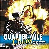 Quarter-Mile Chaos: Images of Drag Racing Mayhem