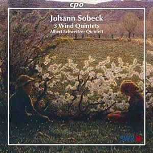 Johann Sobeck: 3 Wind Quintets