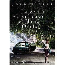 La verità sul caso Harry Quebert (Vintage) (Italian Edition)