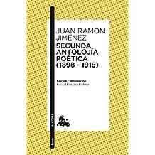 Segunda antolojía poética (1898-1918) (Poesía)