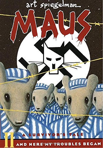 002: Maus II: A Survivor's Tale - And Here My Troubles Began (Maus a survivor's tale)