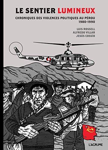 Le sentier lumineux : Chroniques des violences politiques au Pérou, 1980-1990