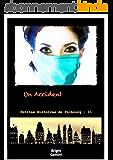 Un Accident (Petites Histoires de Falbourg t. 11)