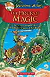 #1: Geronimo Stilton and the Kingdom of Fantasy #8 - The Hour of Magic
